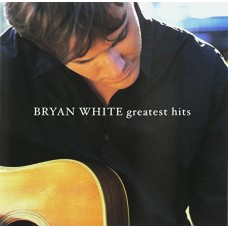 Bryan White - Greatest Hits CD